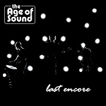 the Age of Sound - Last Encore Cover neu.3